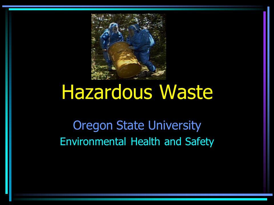 Hazardous Waste Oregon State University Environmental Health and Safety