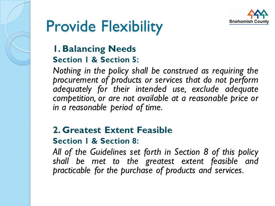 Provide Flexibility 1.