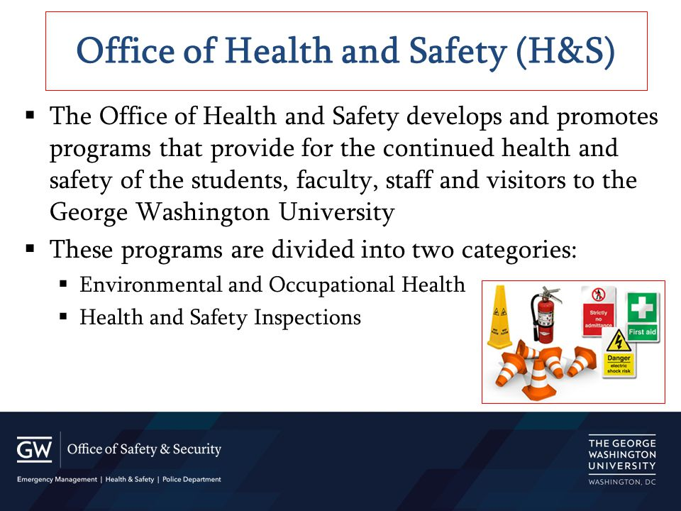  The Office of Health and Safety develops and promotes programs that provide for the continued health and safety of the students, faculty, staff and