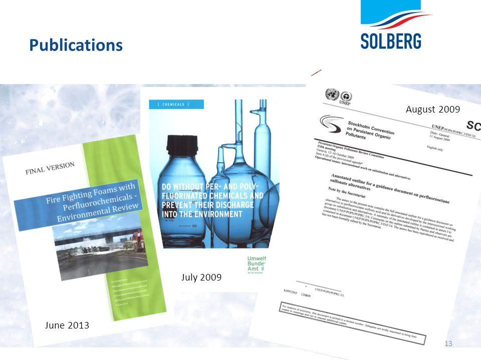 Publications 13 June 2013 July 2009 August 2009