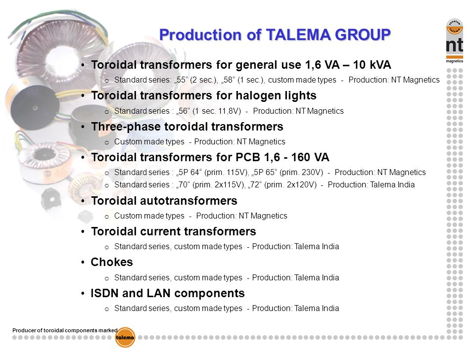 Producer of toroidal components marked Production of TALEMA GROUP