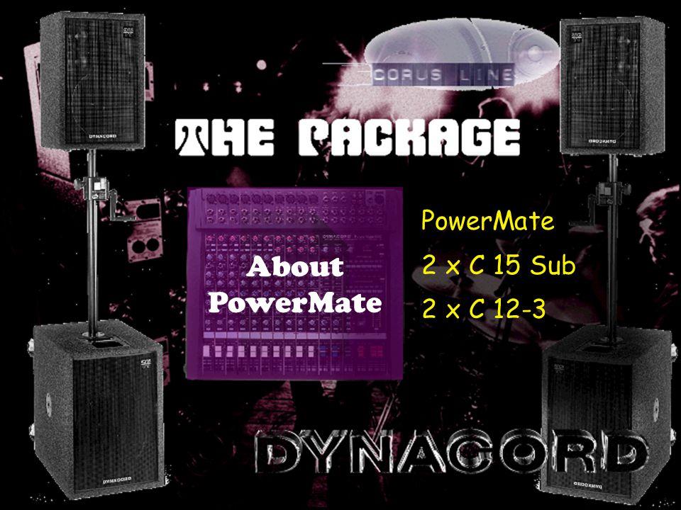 PowerMate 2 x C 15 Sub 2 x C 12-3 About PowerMate