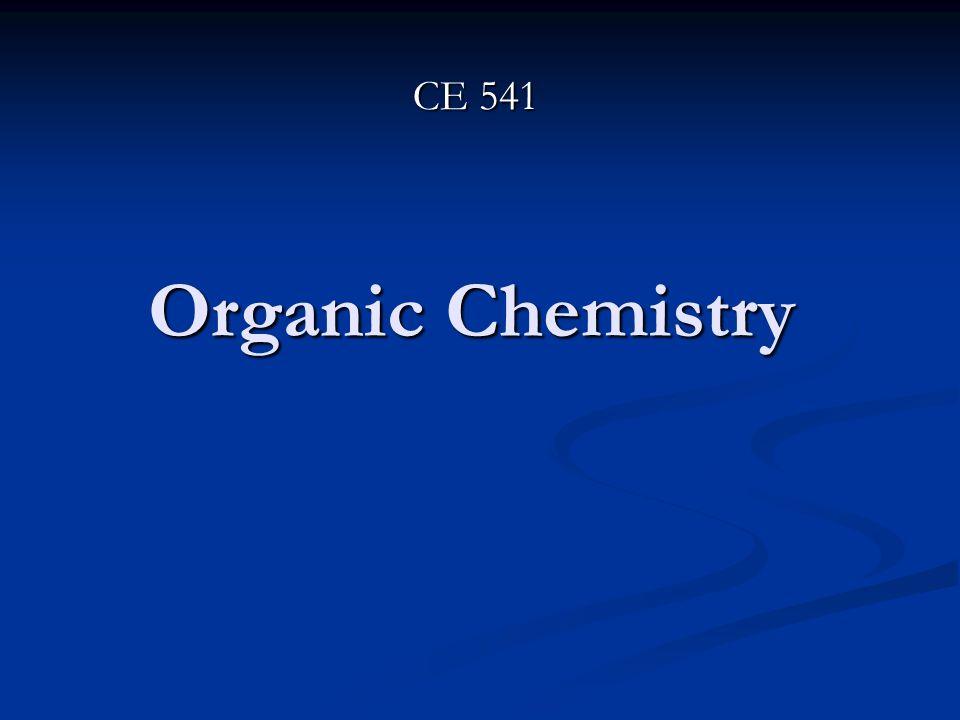 Organic Chemistry CE 541