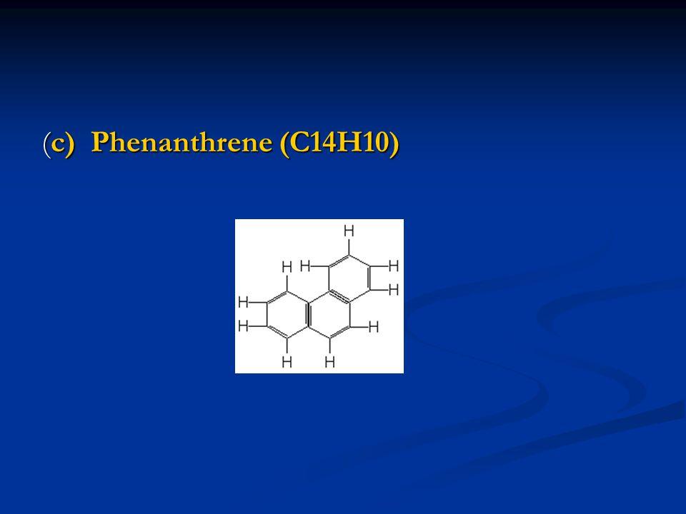 (c) Phenanthrene (C14H10)