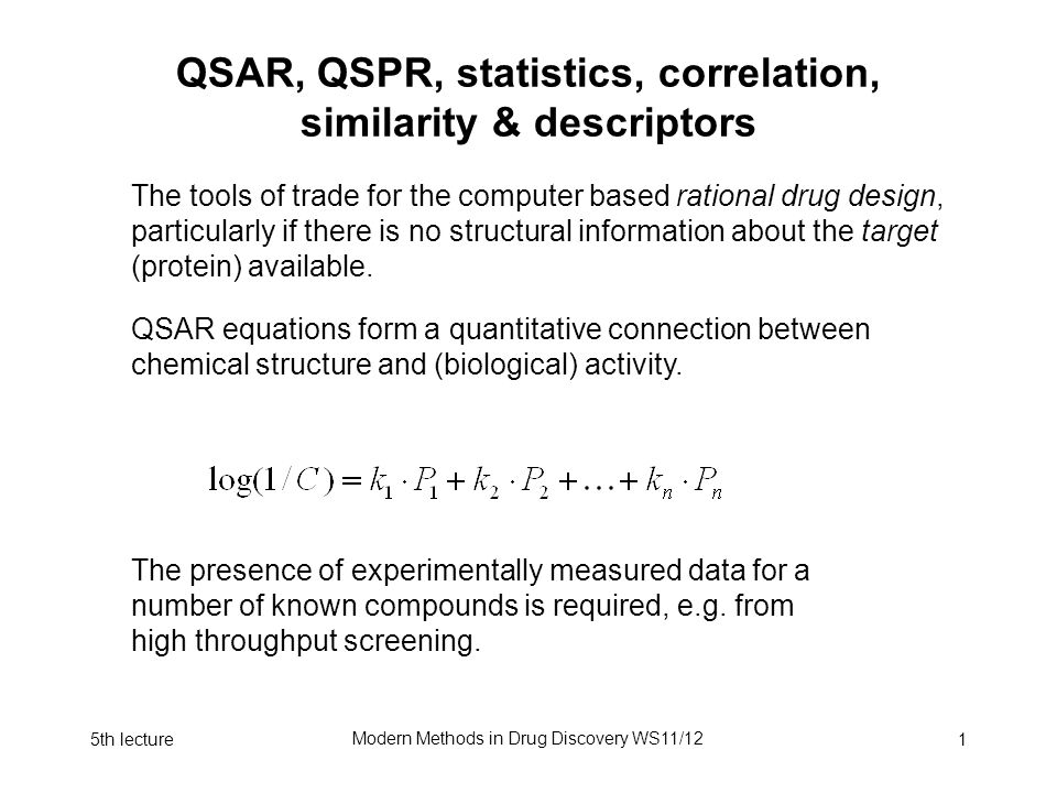 5th lecture Modern Methods in Drug Discovery WS11/12 42 Deriving QSAR equations (II) 2.