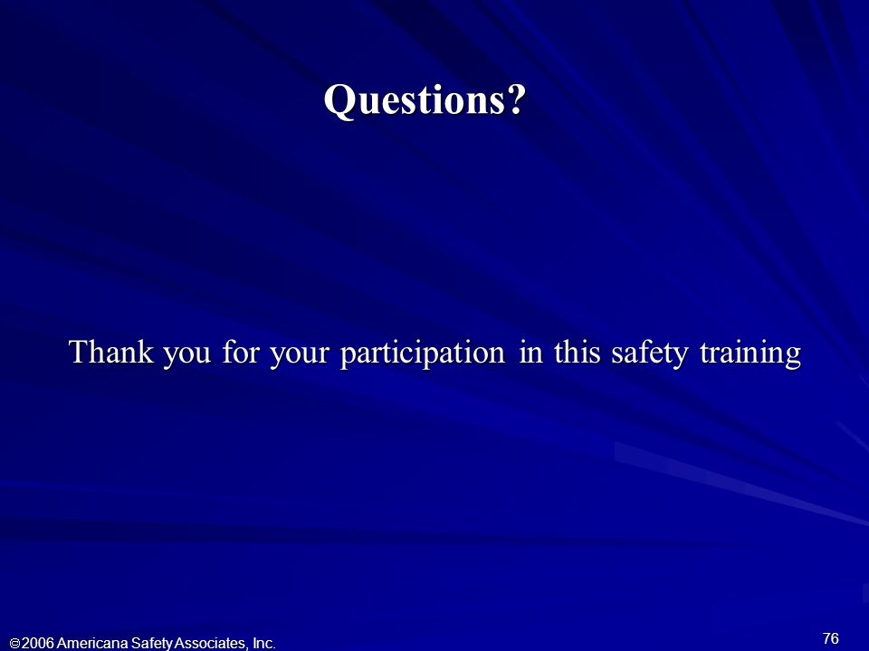  2006 Americana Safety Associates, Inc. 76 Questions.