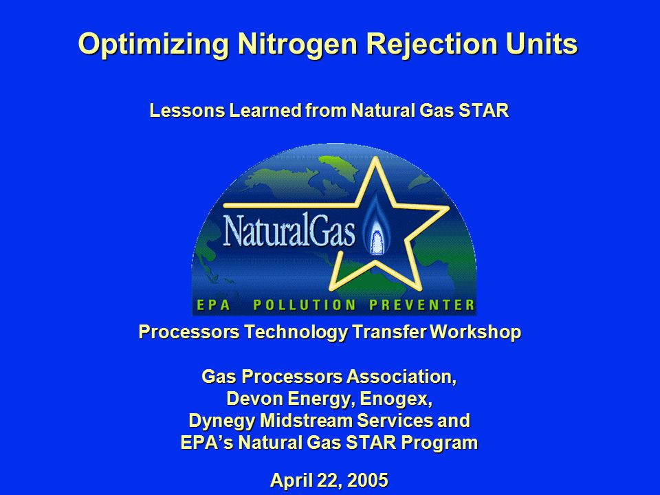 Page 2 Reducing Emissions, Increasing Efficiency, Maximizing Profits Agenda  Nitrogen Contamination in Natural Gas  Methane Losses from Nitrogen Rejection  Methane Recovery  Partner Experience  Is Recovery Profitable.
