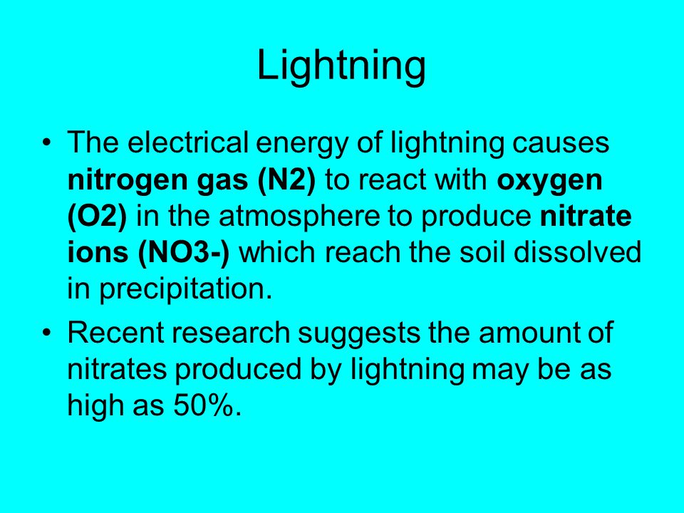 Other ways in which nitrogen can be fixed Lightning Haber process