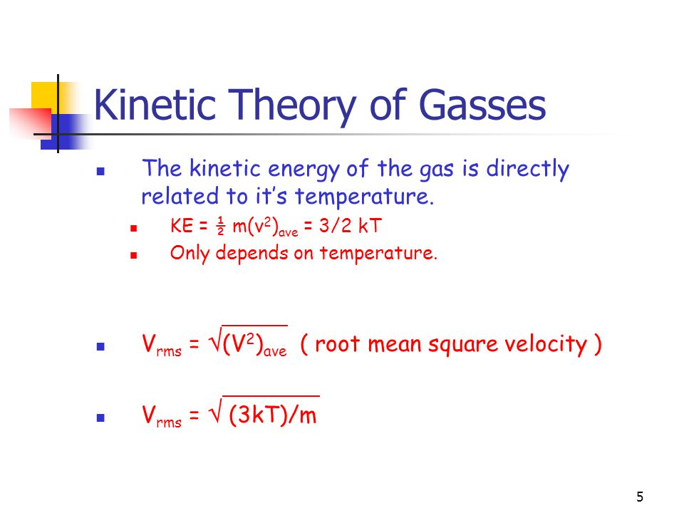 4 Kinetic Theory of Gasses 1.