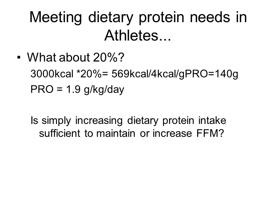 Meeting dietary protein needs in Athletes... What about 20%.