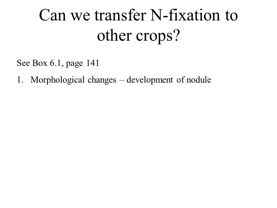 Can we transfer N-fixation to other crops.