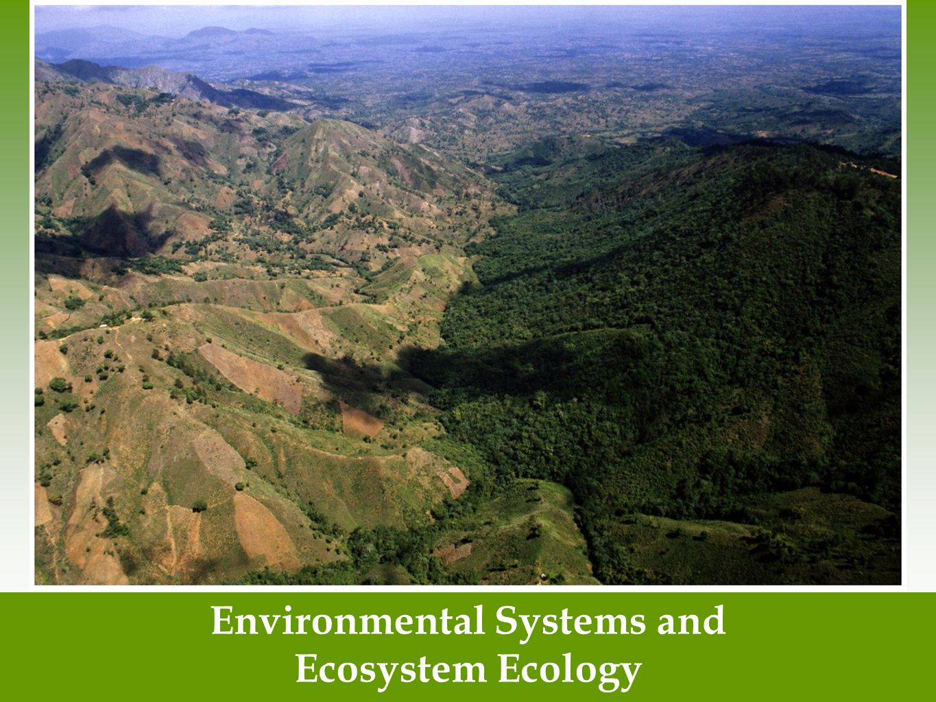Environmental Systems and Ecosystem Ecology