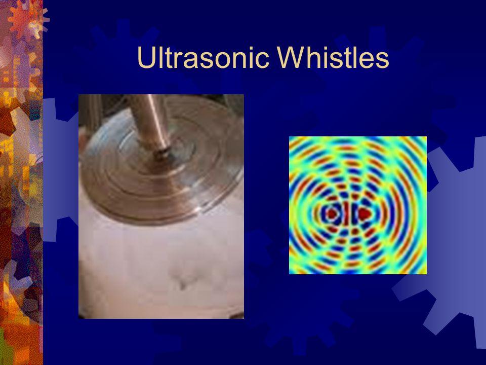 Ultrasonic Whistles