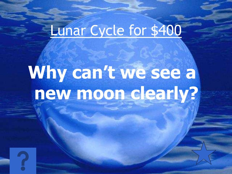 Lunar Cycle for $300 About 28-30 days