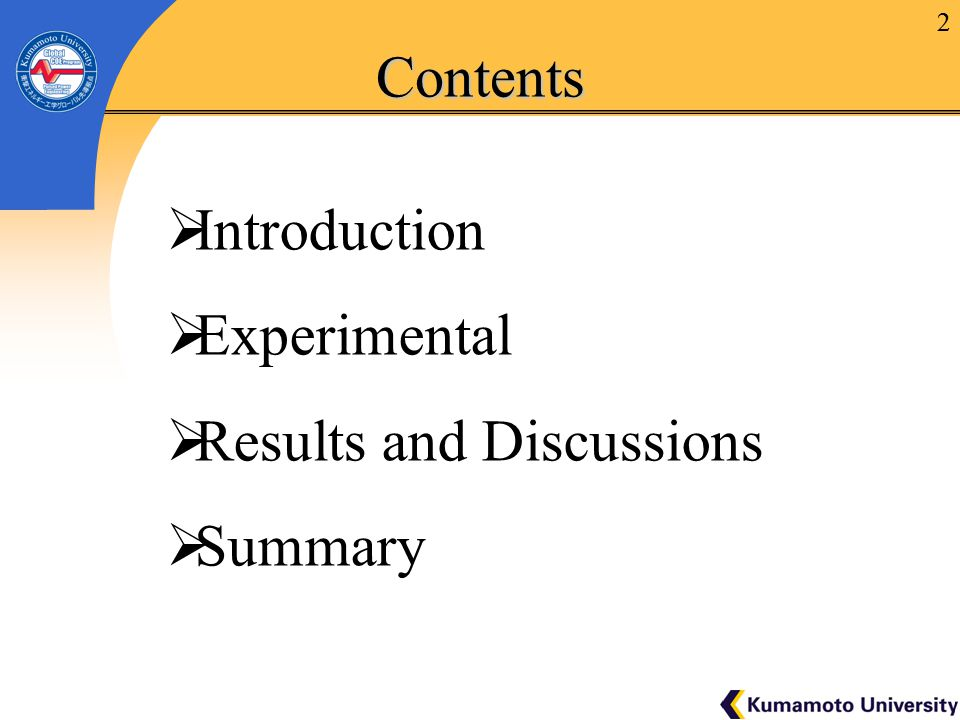 2Contents  Introduction  Experimental  Results and Discussions  Summary 2