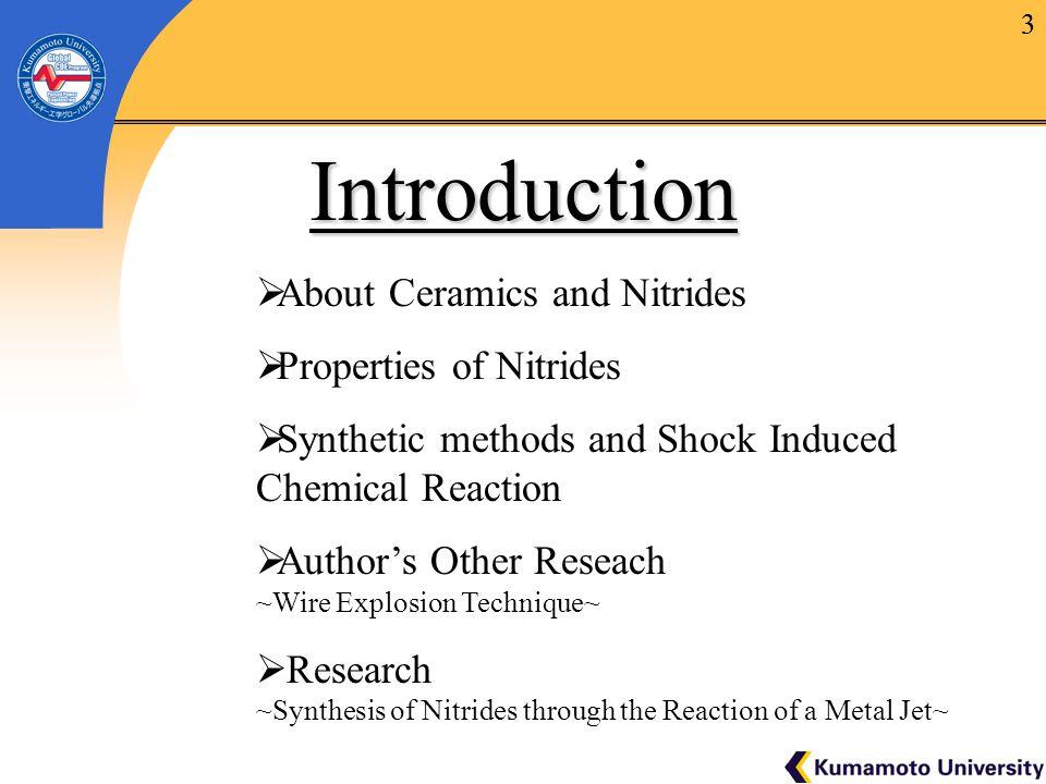 4 About Ceramics and Nitrides Ceramics  Oxides, Nitrides, Carbides, Borides, etc….