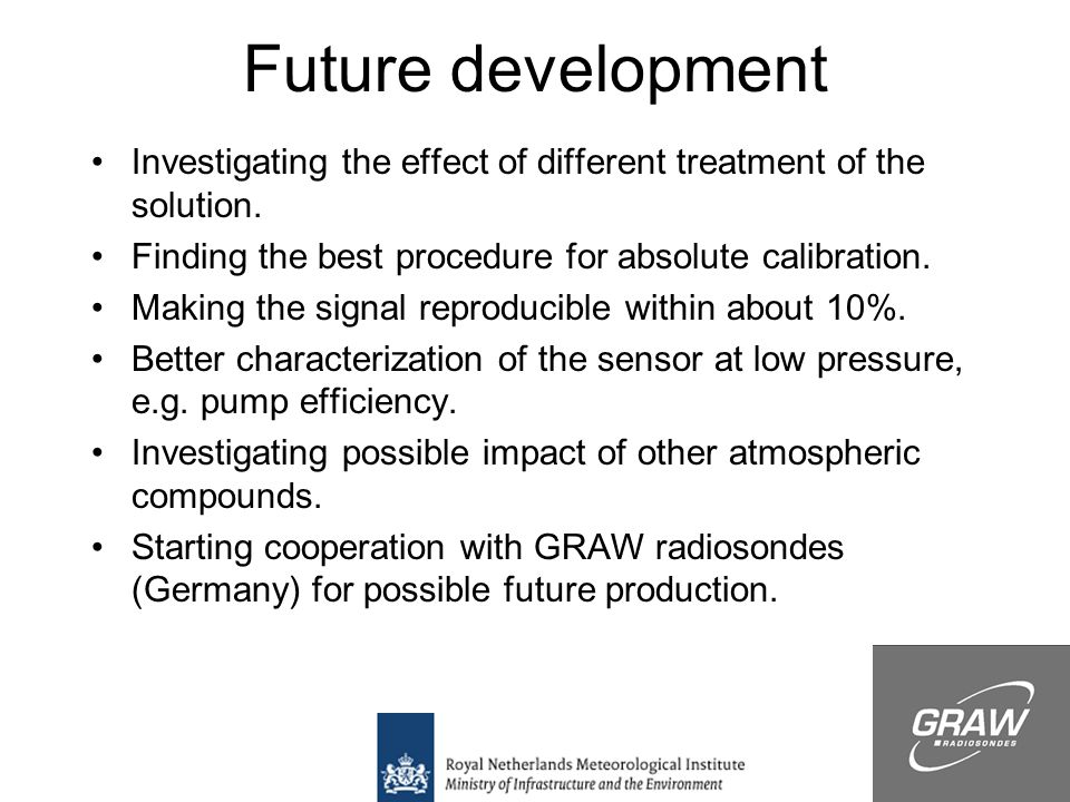 Future development Investigating the effect of different treatment of the solution.