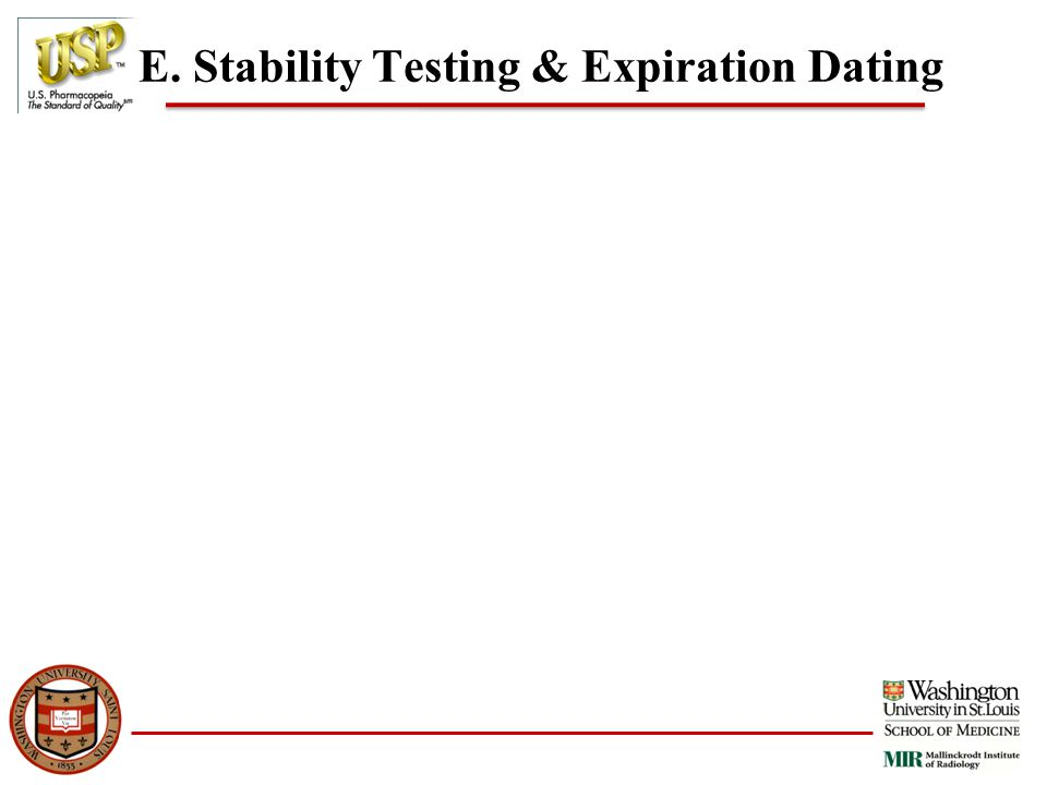 E. Stability Testing & Expiration Dating