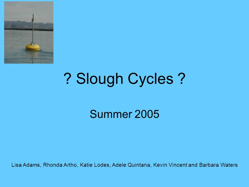 Slough Cycles .
