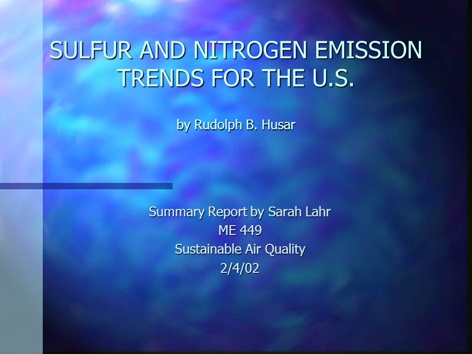 SULFUR AND NITROGEN EMISSION TRENDS FOR THE U.S. by Rudolph B.