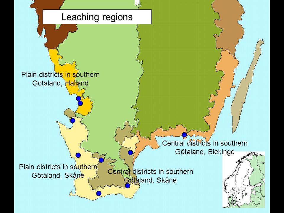 Leaching regions Plain districts in southern Götaland, Skåne Plain districts in southern Götaland, Halland Central districts in southern Götaland, Skåne Central districts in southern Götaland, Blekinge