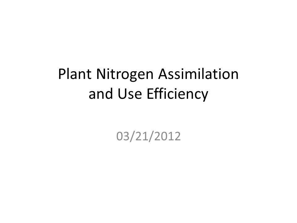 Nonlegume plants: 20–50 g of N 1 kg of dry biomass 44 million tons for 9 billion people by 2050 relative amount of nitrate (Dechorgnat J, et al., 2011)