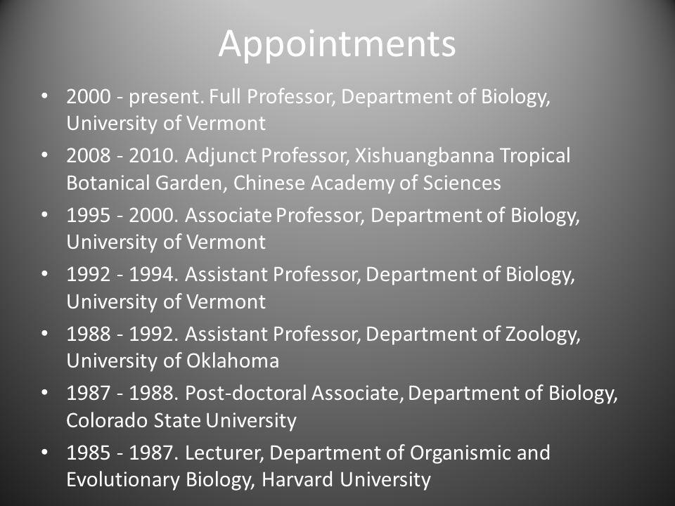 Education Ph.D. – Florida State University. 1982 – 1985 (advisor: Dan Simberloff) M.S.