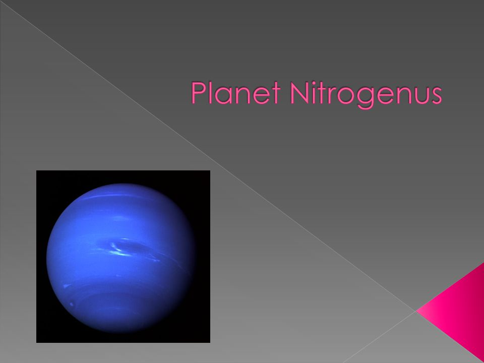  Revolves around the usage and conversion of nitrogen gas  Nitrogen gas comes from plant's core  Planet is dark and has no light energy fueling it