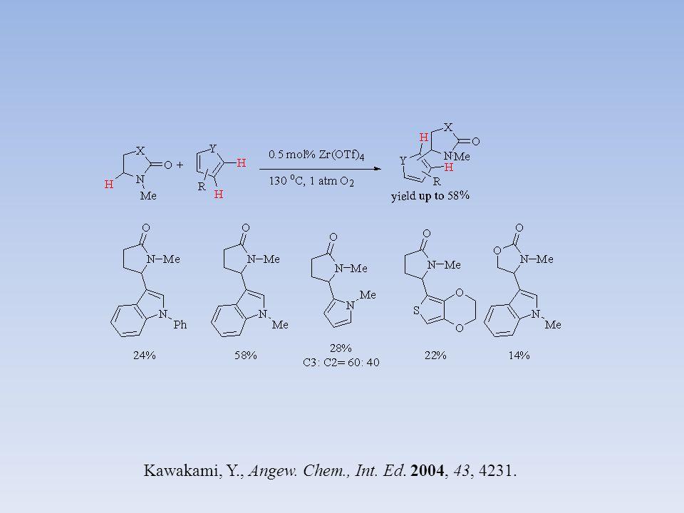 Kawakami, Y., Angew. Chem., Int. Ed. 2004, 43, 4231.