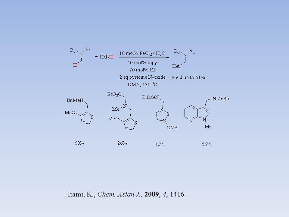 Itami, K., Chem. Asian J., 2009, 4, 1416.