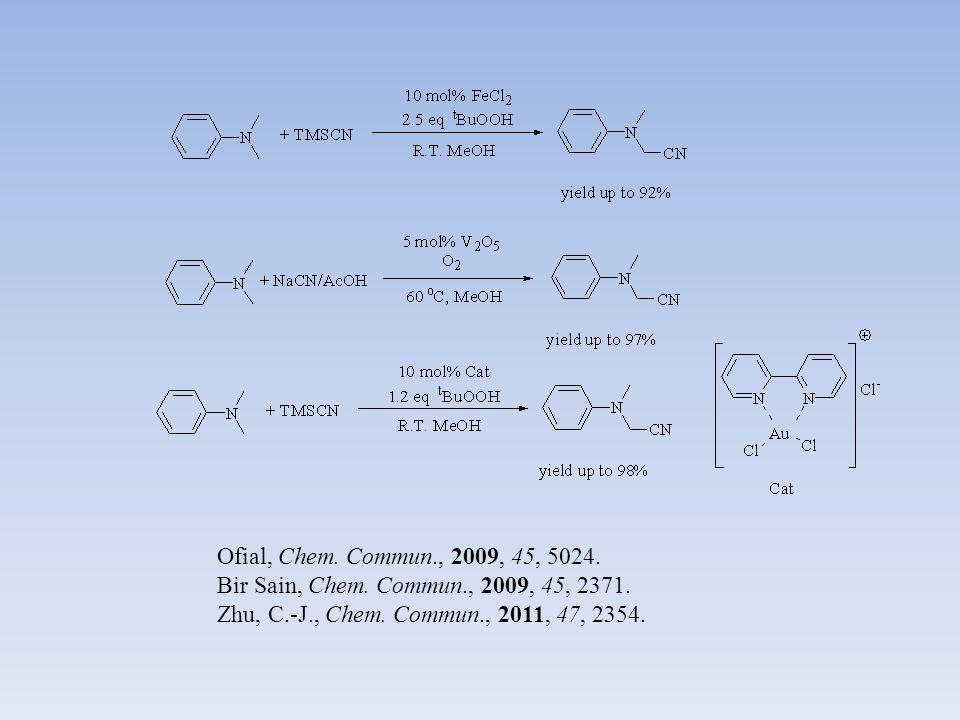 Zhu, C.-J., Angew. Chem., Int. Ed. 2012, 51, 1252.
