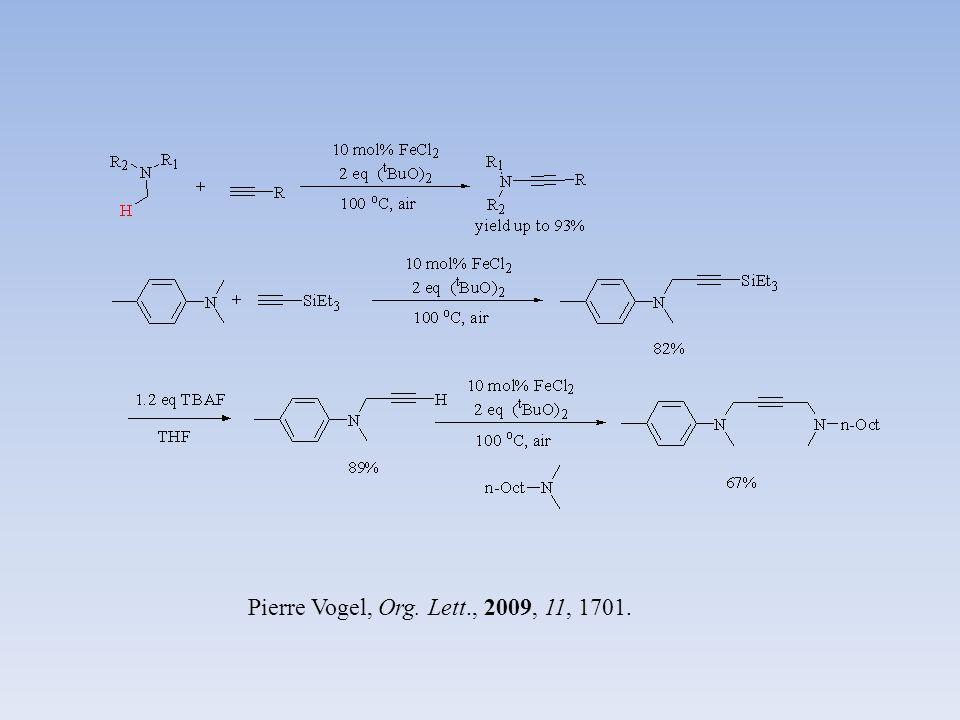 Li, C.-J., J. Am. Chem. Soc. 2005, 127, 6968.