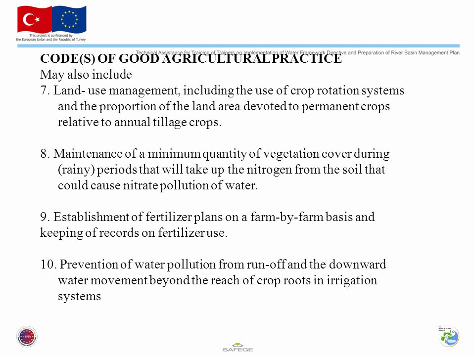 CODE(S) OF GOOD AGRICULTURAL PRACTICE May also include 7.