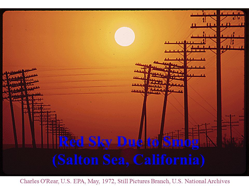 Red Sky Due to Smog (Salton Sea, California) Charles O Rear, U.S.