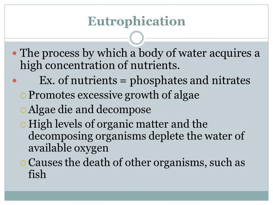 a. Effects of Increased Nitrogen Cont' 4.Aids in spreading weeds into nitrogen poor areas (Eutrophication of lakes, ponds, streams)