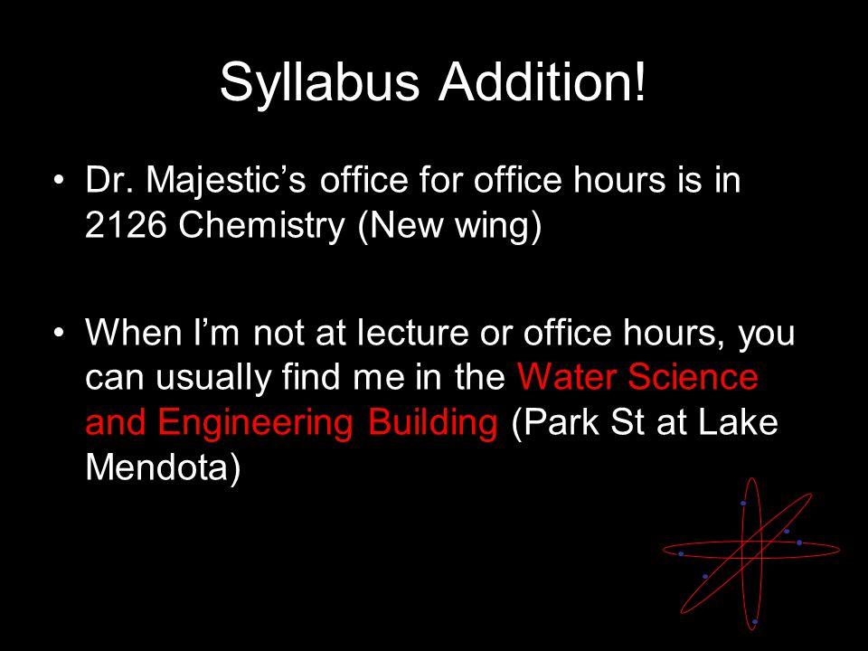Syllabus Addition. Dr.