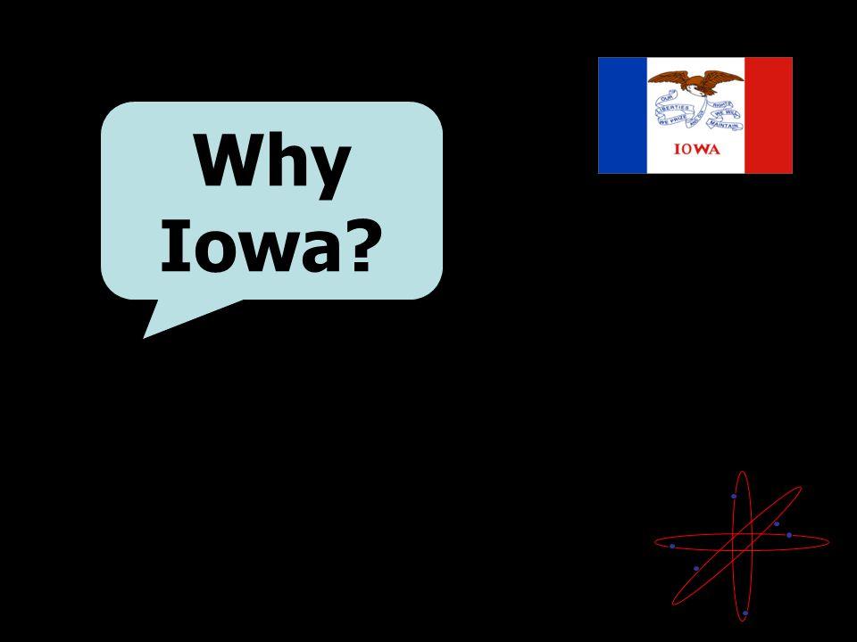 Why Iowa