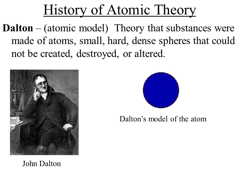 History of Atomic Theory Thomson – (discovering the electron) Proposed that atoms were made up of smaller particles.