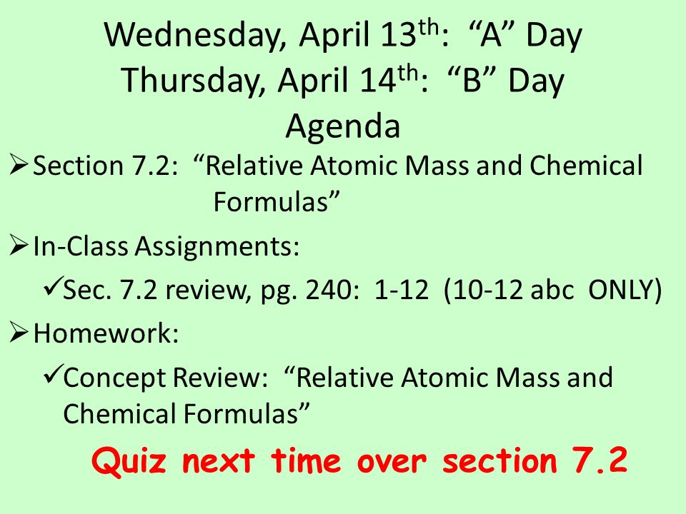 Additional Practice Calculate the molar mass of (NH 4 ) 2 SO 3.