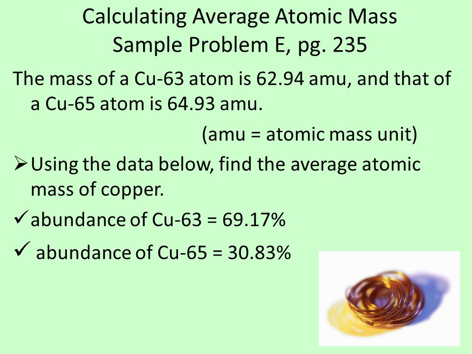 Calculating Average Atomic Mass Sample Problem E, pg.