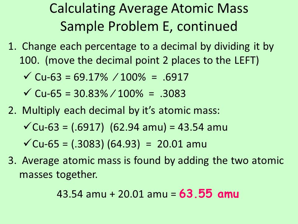 Calculating Average Atomic Mass Sample Problem E, continued 1.