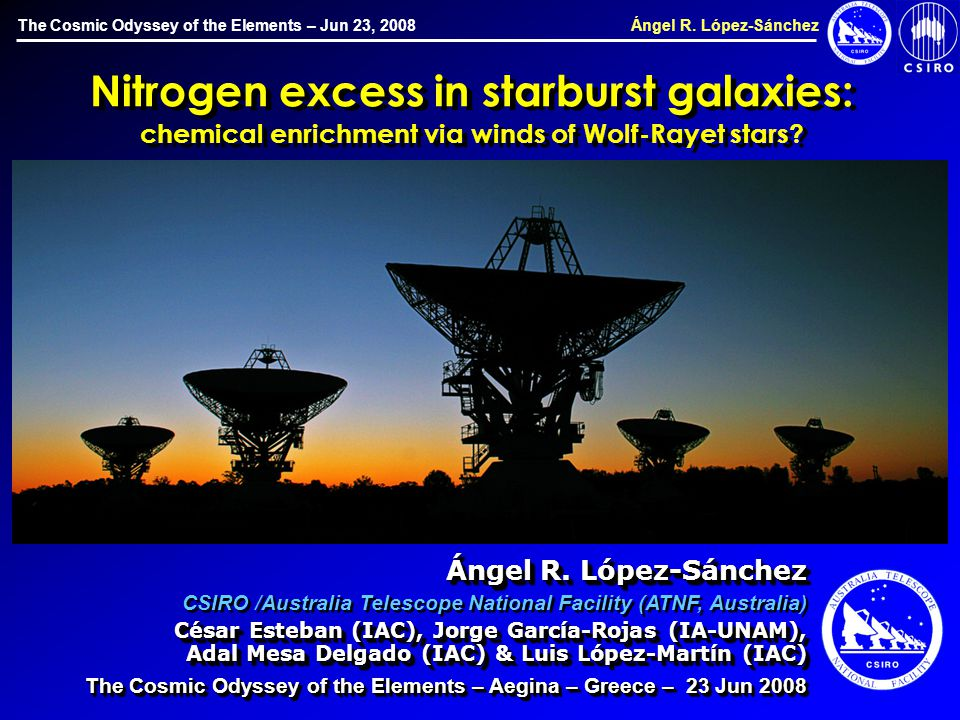 The Cosmic Odyssey of the Elements – Jun 23, 2008 Ángel R.