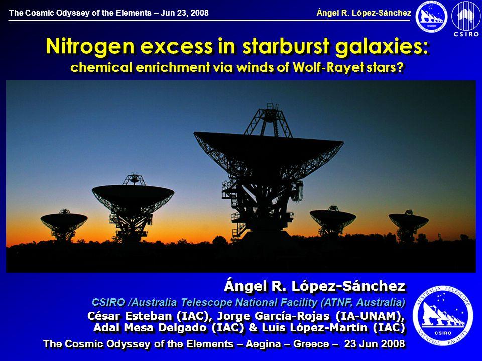 The Cosmic Odyssey of the Elements – Jun 23, 2008 Ángel R.