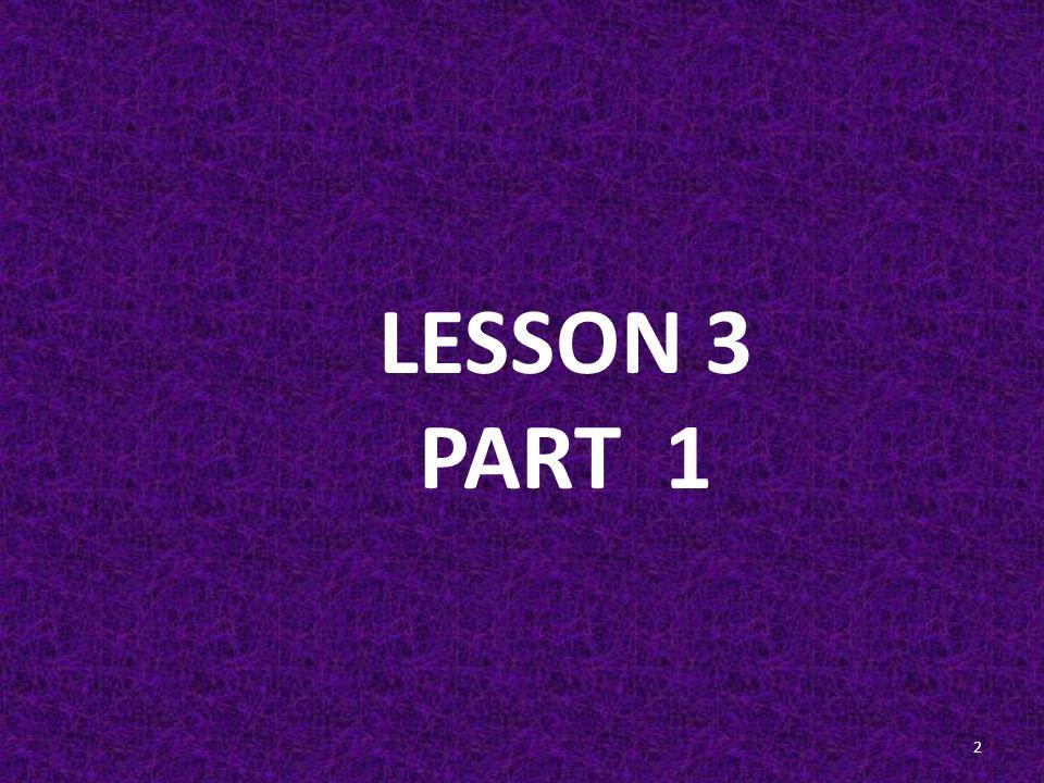 LESSON 3 PART 1 2