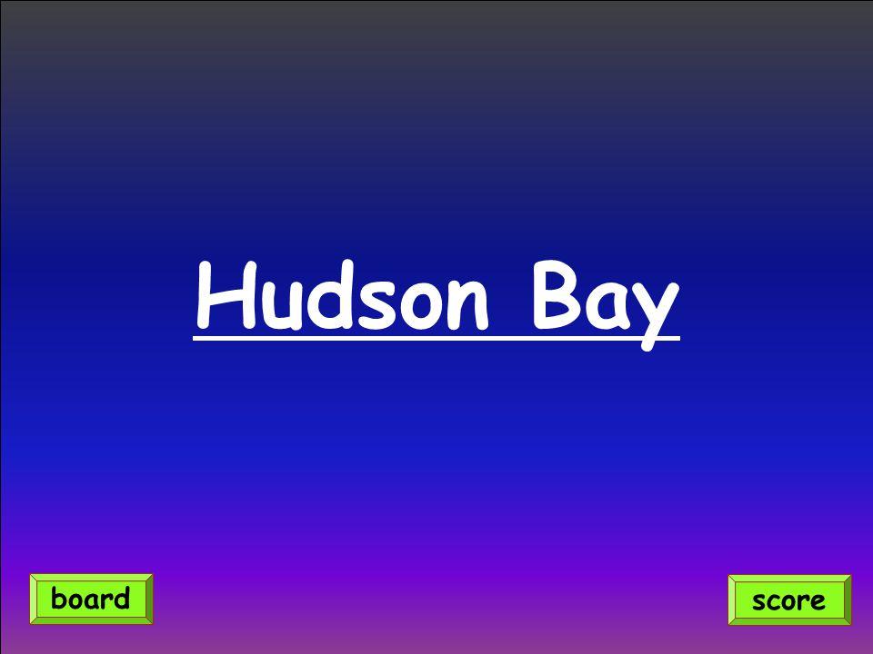 Hudson Bay score board