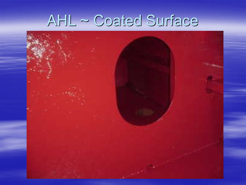 AHL ~ Coated Surface