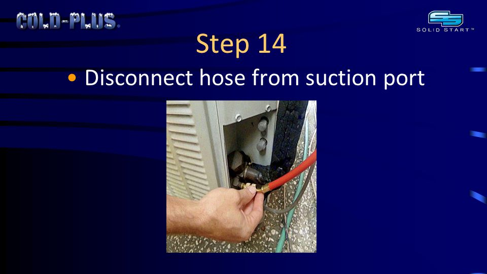 Step 14 Disconnect hose from suction port