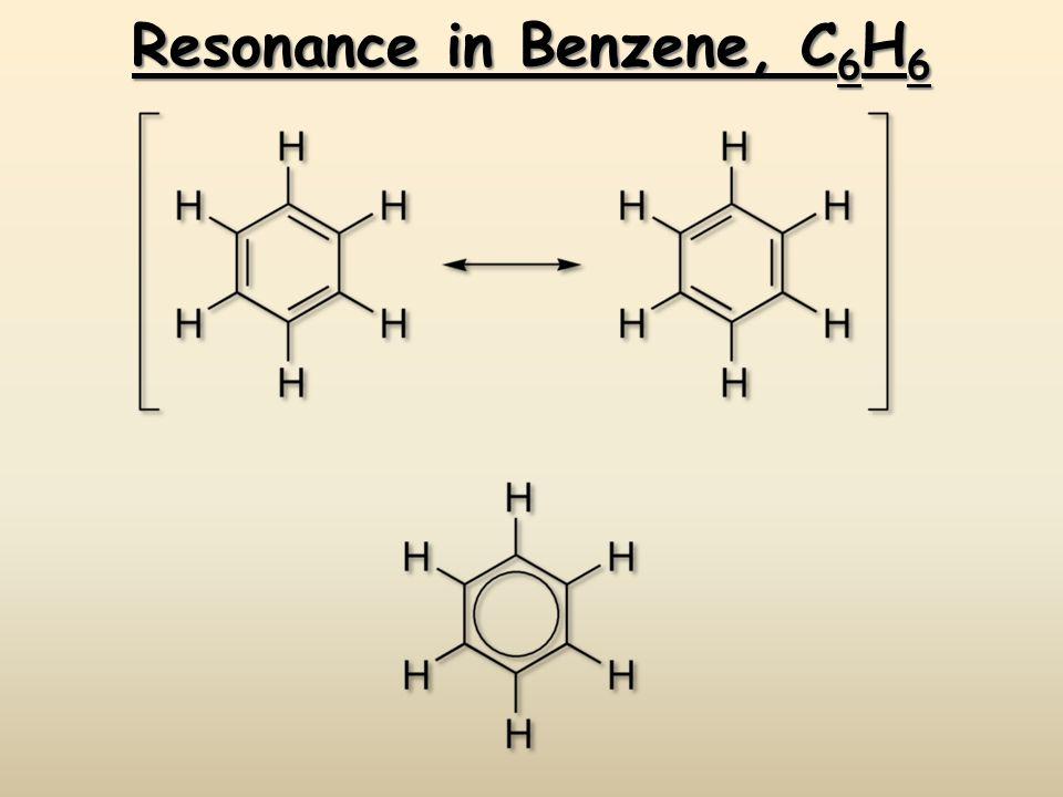 Resonance in Benzene, C 6 H 6