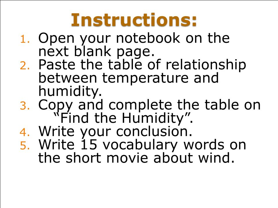 Instructions: 1.Open your notebook on the next blank page.