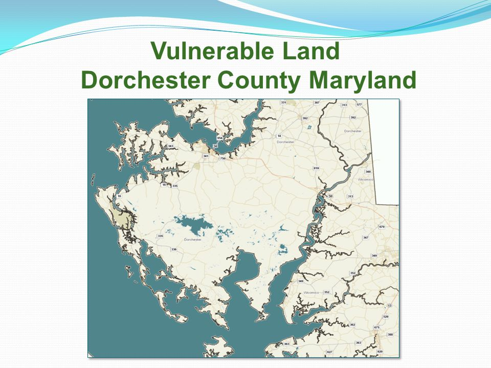 Vulnerable Land Dorchester County Maryland